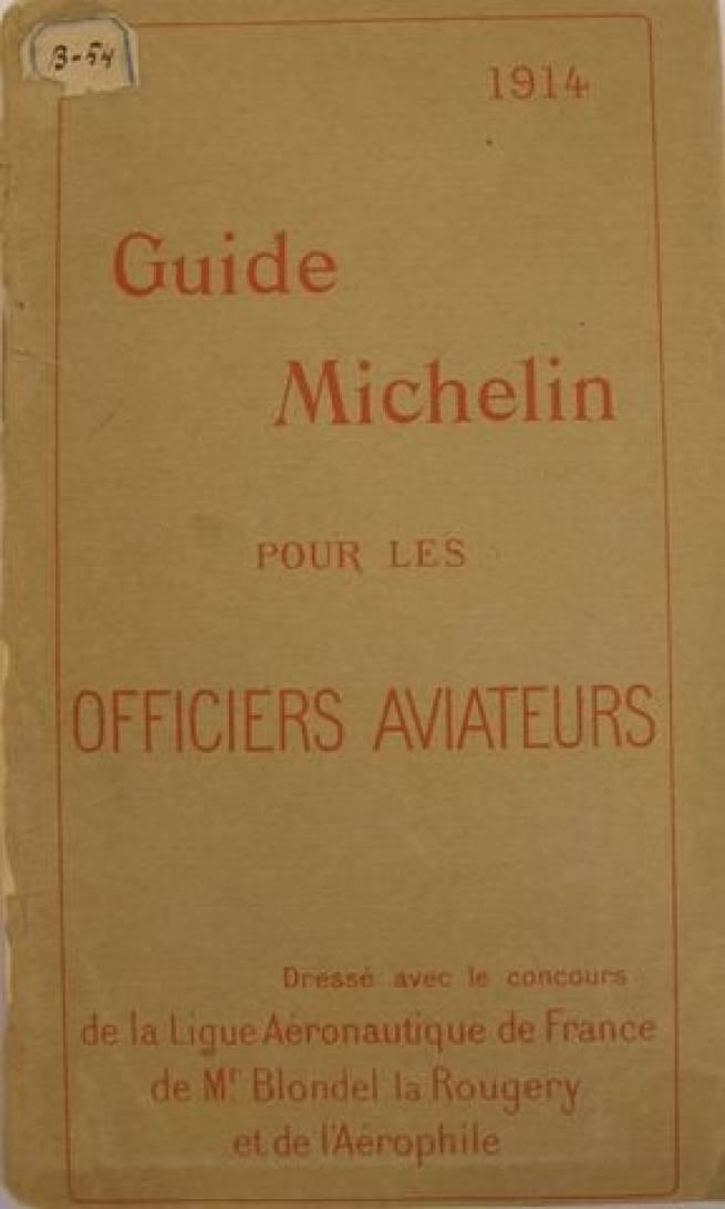 Francia Aérea 1914 Guía Michelin para los oficiales de la aviación (*)